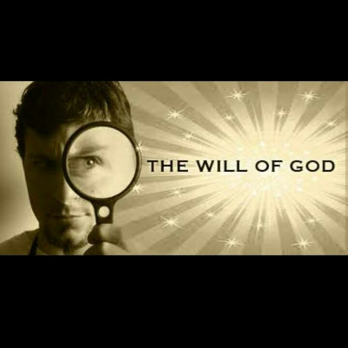 The Will Of God 04 – The nature of God's will Part 1